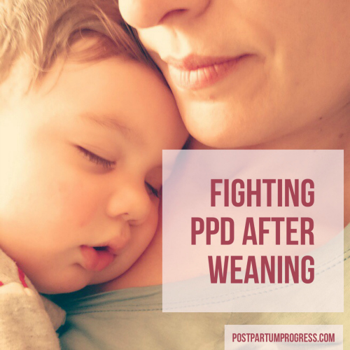 Fighting PPD After Weaning
