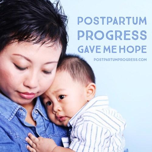 Postpartum Progress Gave Me Hope -postpartumprogress.com