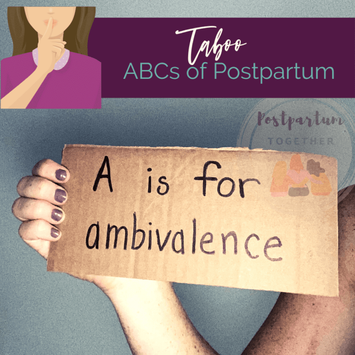 Maternal Ambivalence: Mixed Feelings About Being a New Mom