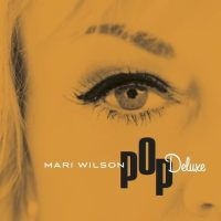 Record Review: Mari Wilson - Pop Deluxe