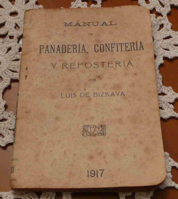 Manual de Panadería, Confitería y Repostería