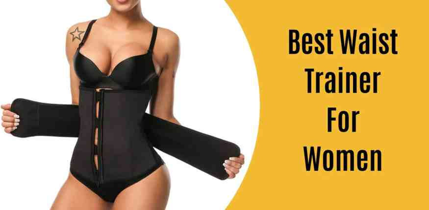 best waist trainer for women