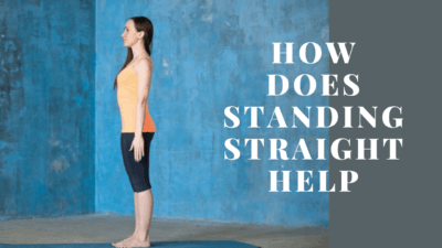 How does standing straight help
