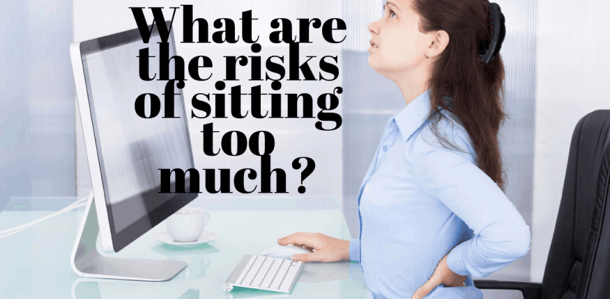 What are the risks of sitting too much?