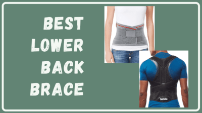 7 Best Lower Back Brace for Ultimate Comfort and Pain Relief