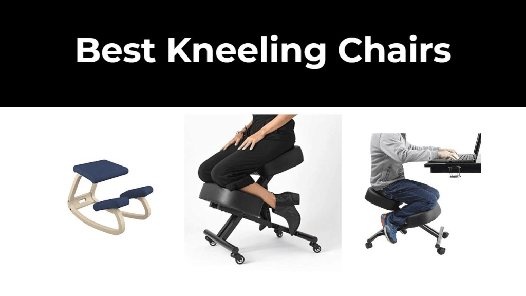 7 Best Kneeling Chair