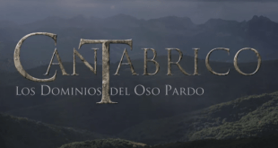 CANTÁBRICO - LOS DOMINIOS DEL OSO PARDO
