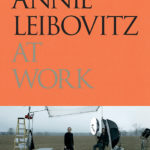 © Annie Leibovitz. From Annie Leibovitz at Work