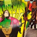 MARIJUANAMAN… Un cómic de Ziggy Marley