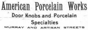 American Porcelain Works Advertisement