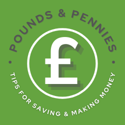 Logo with bright green background, white pind sign and text reading Pounds and Pennies, Tips for Saving & Making Money