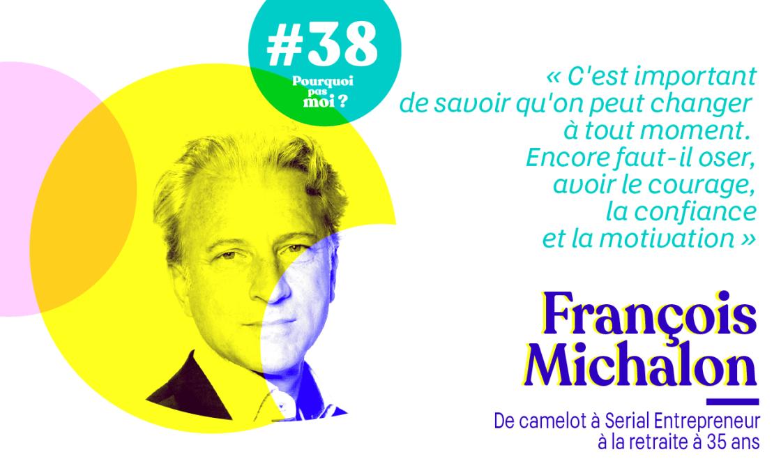 François Michalon podcast