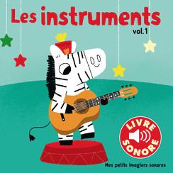 Les instruments volume 1