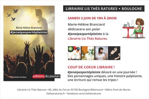 Marie-Hélène Branciard dédicacera son polar #Jenaipasportéplainte à la Librairie Lis Thés Ratures.