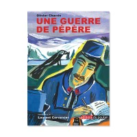 une guerre de pepere olivier charrin