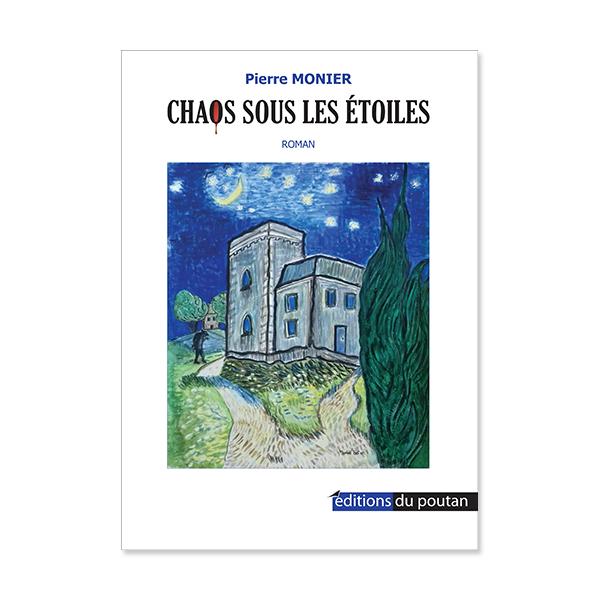 Chaos sous les étoiles, romande Pierre Monier