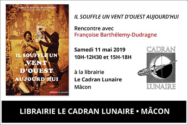 11 mai, Françoise Barthélemy-Dudragne à la Librairie Le Cadran Lunaire de Mâcon