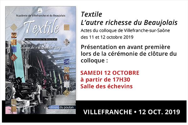 """Samedi 12 octobre, présentation des actes du Colloque """"Textile - l'autre richesse du Beaujolais"""""""