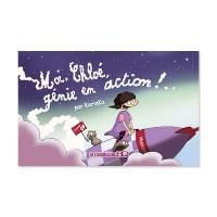 Moi, Chloé génie en action - Karin Ka - La fourmilière BD
