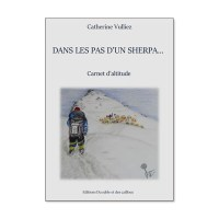 Dans les pas d'un Sherpa… de Catherine Vulliez