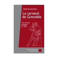 Le Carnaval De Grenoble Bourgeois Rene