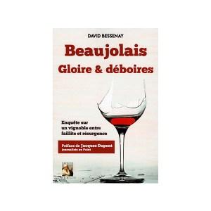 beaujolais, gloire & déboires