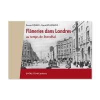 Flâneries dans Londres : au temps de Stendhal