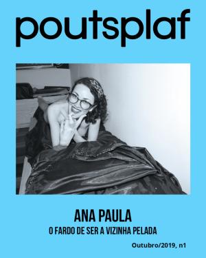 Ana Paula - O fardo de ser a vizinha pelada