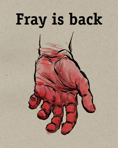 fray is back