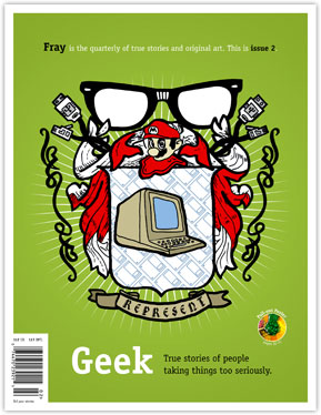 Fray Issue 2: Geek