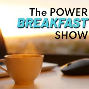 The Power Breakfast Show