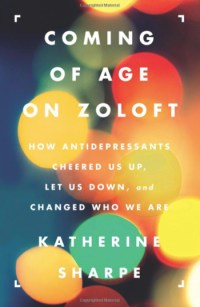 Coming of Age on Zoloft