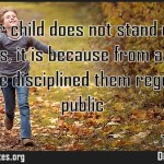 If your child does not stand up for themselves it is because from a young age