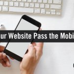 Does Your Website Pass the Mobile Test?