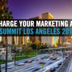 Supercharge Your Marketing at Digital Summit Los Angeles #DSLA
