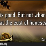 Modesty is good But not when it comes at the cost of honesty Meaning