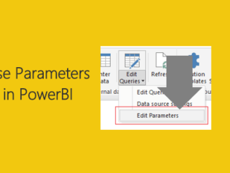 Use Parameters In PowerBI