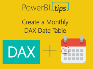 Monthly DAX Date Tables
