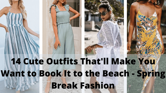 Read more about the article 14 Cute Outfits That'll Make You Want to Book It to the Beach – Spring Break Fashion