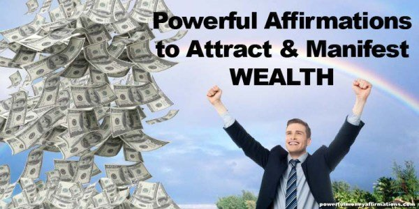 Powerful Affirmations to Attract and Manifest Wealth