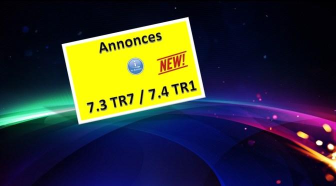 Annonces 7.4 TR1 / 7.3 TR7