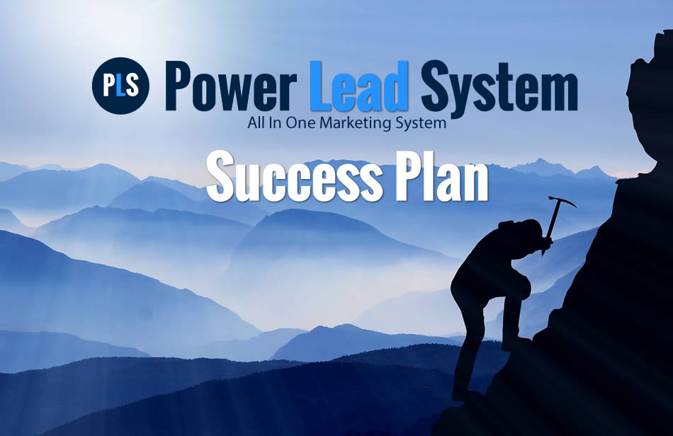The Power Lead System (PLS) Success Game Plan – Part #3 – Get to the Power Lead System Hangouts and Training.
