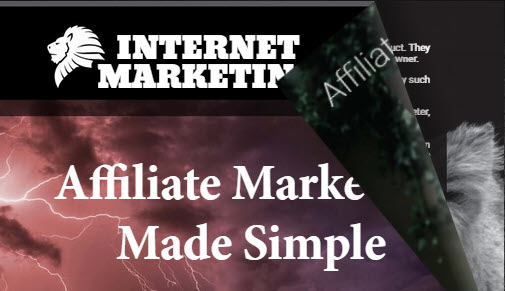 Internet Marketing Focus #2, 2019 – Affiliate Marketing Made Simple