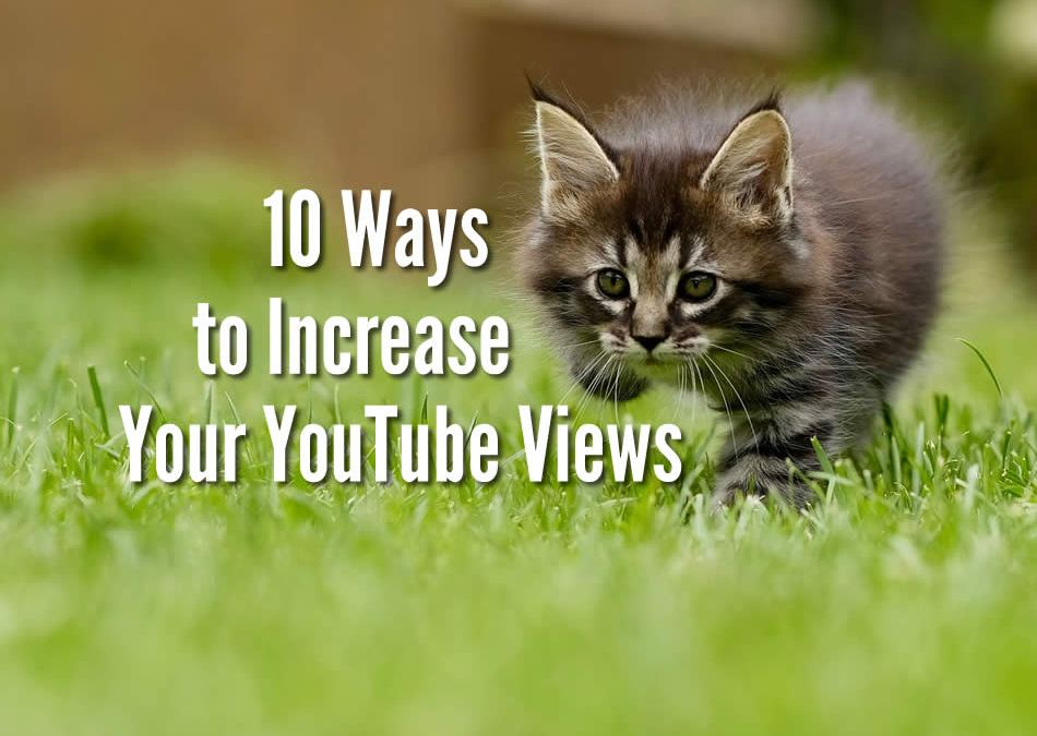 10 ways to get more views on YouTube