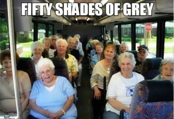 50 Shades of Old copy