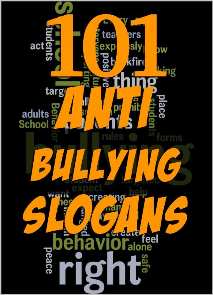 101 Anti Bullying Slogans Quotes