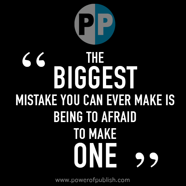 biggest mistake quote