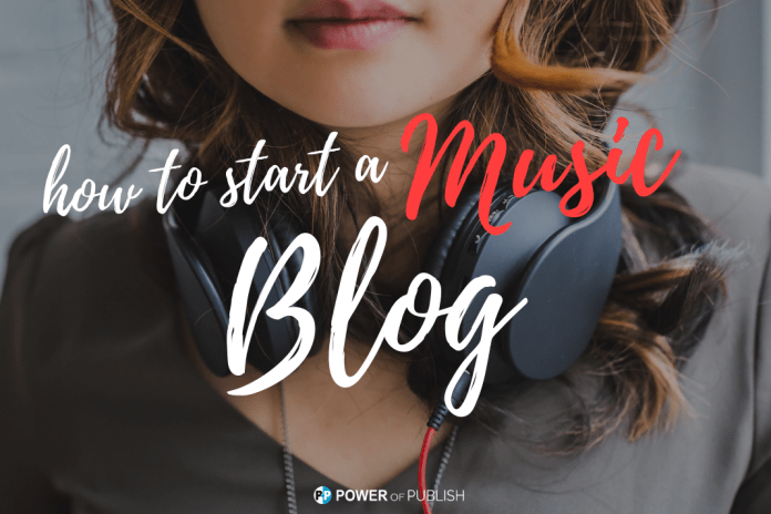 start a music blog