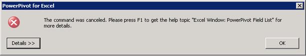 PowerPivot The command was canceled error