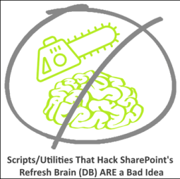 Don't Hack SharePoint's Brain: Take it from Someone Who Used to Do It